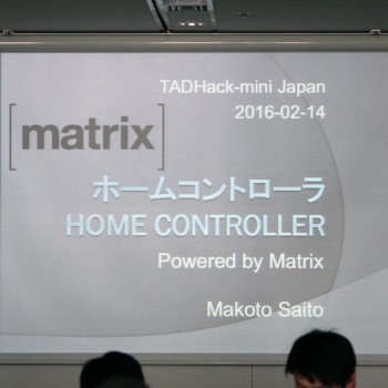 TADHack-2016-mini-Japan-IMG_4607
